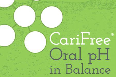 CariFree®: Oral pH in Balance