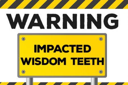Warning Signs of Impacted Wisdom Teeth