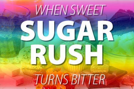 Sugar Rush: When Sweet Turns Bitter